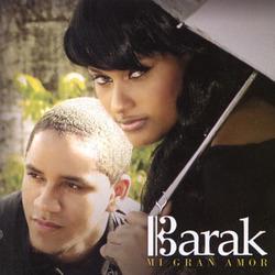 Barak - Mi gran Amor