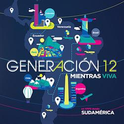 Generacion 12 - Mientras Viva (En Vivo Desde Sudamérica)