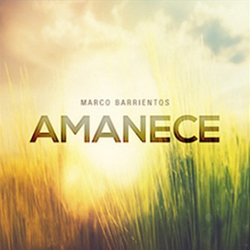 Marco Barrientos - Amanece