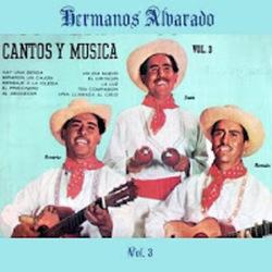 Los Hermanos Alvarado - Mensaje a la Iglesia (Volumen 3)