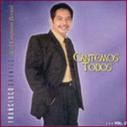 Francisco Orantes - Cantemos Todos