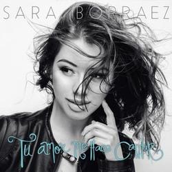 Sara Borraez - Tu Amor Me Hace Cantar