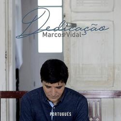 Marcos Vidal - Dedicação