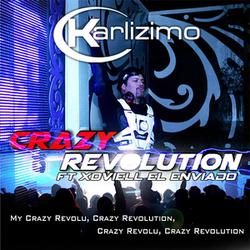 Karlizimo - Crazy Revolution