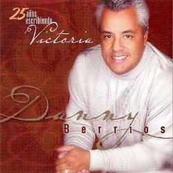 Danny Berrios - 25 años escribiendo victoria
