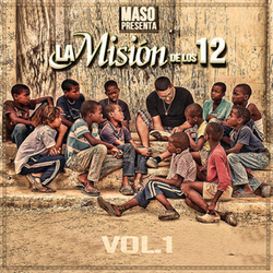 Maso - La Misión de Los 12 (Vol. 1)