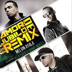 Melvin Ayala - Amor de Jubilo (Remix) (Feat. Alex Zurdo & Manny Montes)