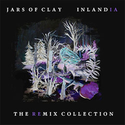 Jars Of Clay - Inlandia