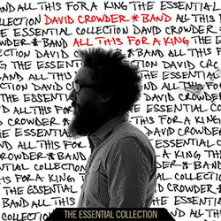 David Crowder Band - All This For A King