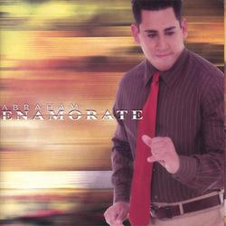 Abraham Velazquez - Enamorate
