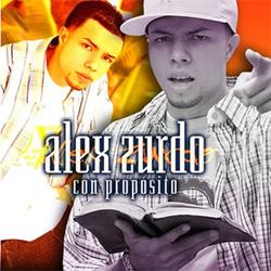 Alex Zurdo - Con Proposito