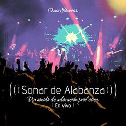 Ozni Escobar - Sonar de Alabanza (En Vivo)