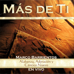 Marco Barrientos - Mas de Ti