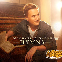 Michael W. Smith - Hymns