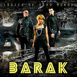 Barak - Logica De Otro Mundo