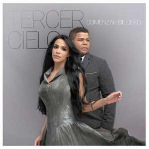 Tercer Cielo - Comenzar de Cero (Single)