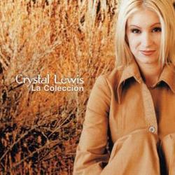Crystal Lewis - La Colección