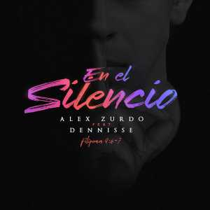Alex Zurdo - En El Silencio (Feat. Dennisse) (Single)