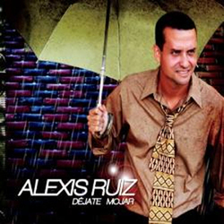Alexis Ruiz - Dejate Mojar