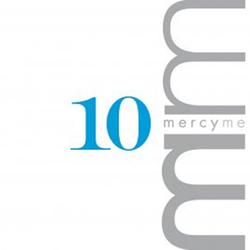 Mercy Me - 10