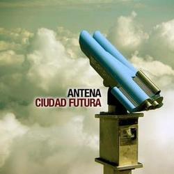 Antena - Ciudad Futura
