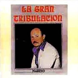 Stanislao Marino - La Gran Tribulacion