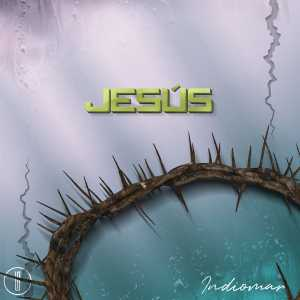 Indiomar El Vencedor - Jesús (Single)