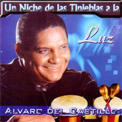Alvaro del Castillo - Un Niche De Las Tinieblas A La Luz