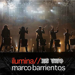 Marco Barrientos - Ilumina (En Vivo)