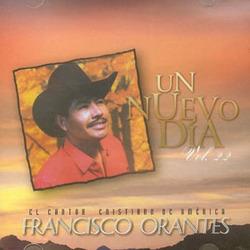 Francisco Orantes - Un Nuevo Día