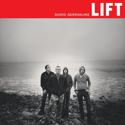 Audio Adrenaline - Lift
