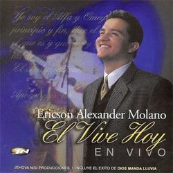 Ericson Alexander Molano - El Vive Hoy (En Vivo)
