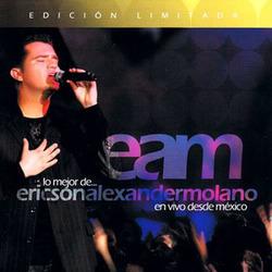 Ericson Alexander Molano - Lo Mejor En Vivo Desde Mexico