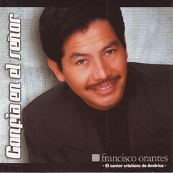 Francisco Orantes - Confia en el Señor