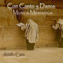 Adolfo Cano - Con Canto y Danza