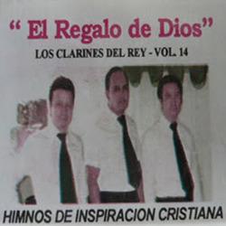Los Clarines del Rey - Vol. 14 - El Regalo de Dios