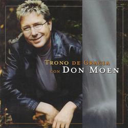 Don Moen - Trono de Gracia