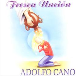 Adolfo Cano - Fresca Uncion