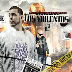 Manny Montes & Sandy NLB - Los Violentos 2