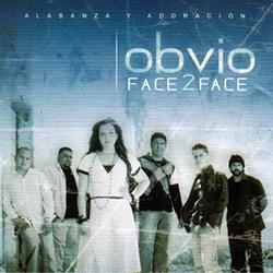 Face 2 Face - Obvio