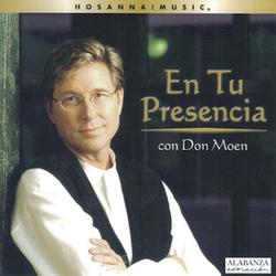 Don Moen - En Tu Presencia