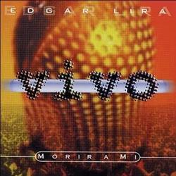 Edgar Lira - En Vivo