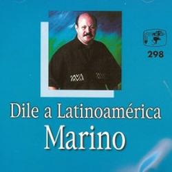 Stanislao Marino - Dile a Latinoamérica