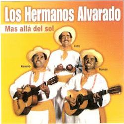 Los Hermanos Alvarado - Mas Alla del Sol (Volumen 4)
