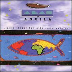 Alas de Aguila - Alas de Aguila
