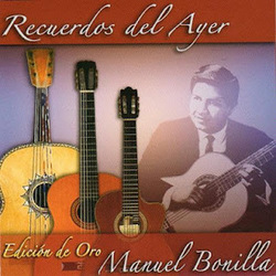 Manuel Bonilla - Recuerdos del Ayer