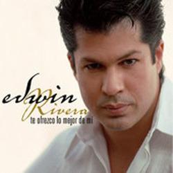 Edwin Rivera - Te Ofrezco Lo Mejor De Mi