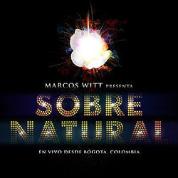 Marcos Witt - Sobrenatural