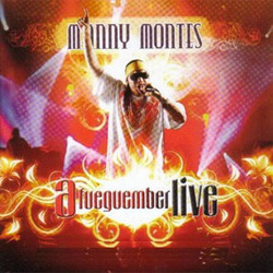 Manny Montes - Afueguember (Live)