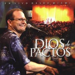 Marcos Witt - Dios de Pactos